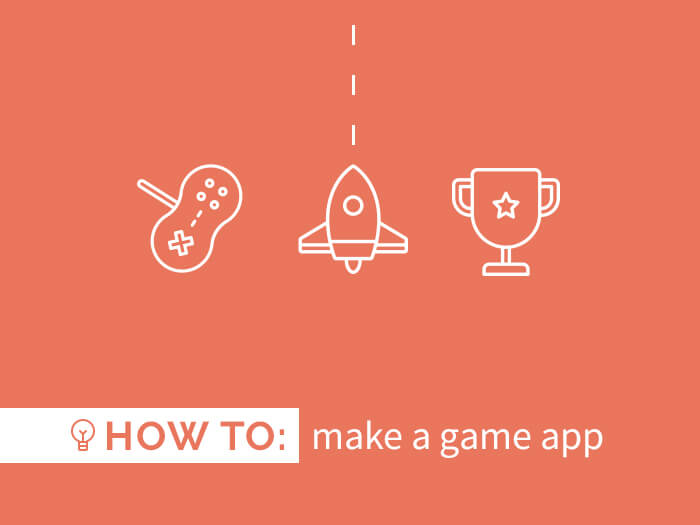 How to Make a Game App - Create a smartphone game today!